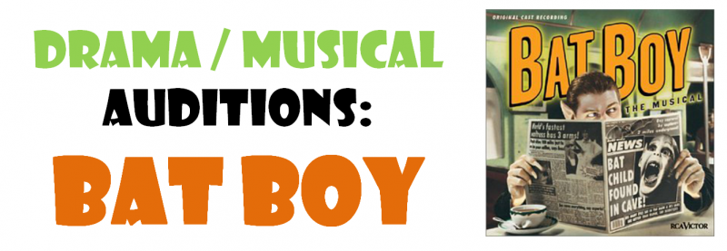 Drama/Musical Auditions: Bat Boy with original cast poster in green and orange