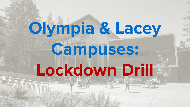 Olympia and Lacey campuses lockdown drill graphic